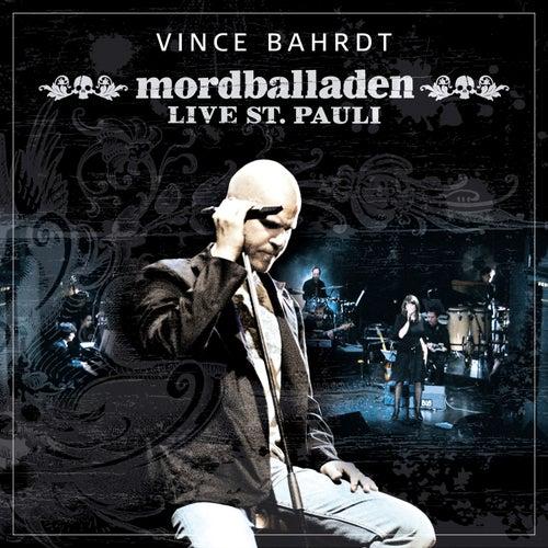 Mordballaden (Live St.Pauli) von Vince Bahrdt
