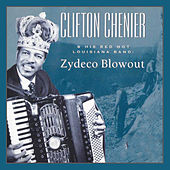 Clifton Chenier And His Red Hot Louisiana Band: Zydeco Blowout by Various Artists