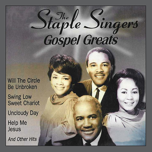 Gospel Greats by The Staple Singers