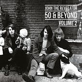 50 & Beyond Volume 2 di John the Revelator