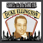Giants Of The Big Band Era: Duke Ellington de Duke Ellington