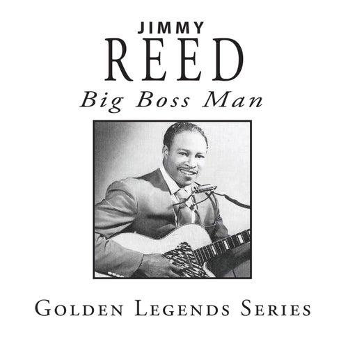 Big Boss Man von Jimmy Reed