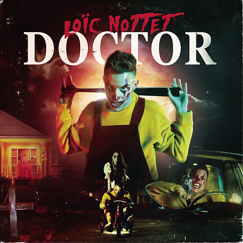 Doctor by Loïc Nottet