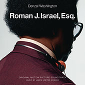 Roman J. Israel, Esq. (Original Motion Picture Soundtrack) by James Newton Howard
