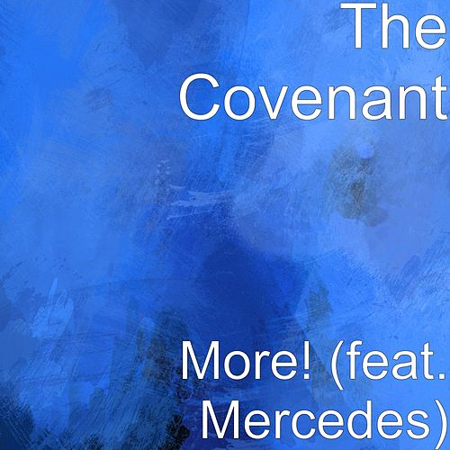 More! (feat. Mercedes) by Covenant (Techno)