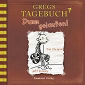 Gregs Tagebuch 7: Dumm gelaufen! (Hörspiel) von Jeff Kinney