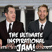 The Ultimate Inspirational Jam! by The Key of Awesome