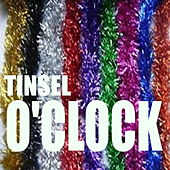 Tinsel O'Clock by Various Artists