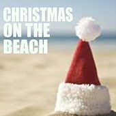 Christmas On The Beach by Various Artists