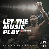 Let The Music Play (Playlist Sept '17) de Various Artists