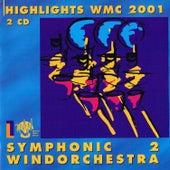 Highlights WMC 2001 - Symphonic Windorchestra vol2 by Various Artists