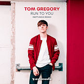 Run To You (Neptunica Remix) de Tom Gregory
