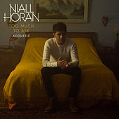 Too Much To Ask (Acoustic) de Niall Horan