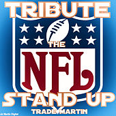 Stand Up by Trade Martin