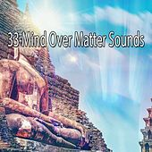 33 Mind Over Matter Sounds de Meditación Música Ambiente