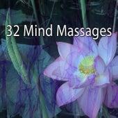 32 Mind Massages von Massage Therapy Music