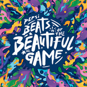 Pepsi Beats Of The Beautiful Game di Various Artists