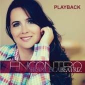 Encontro (Playback) by Francisca Beatriz