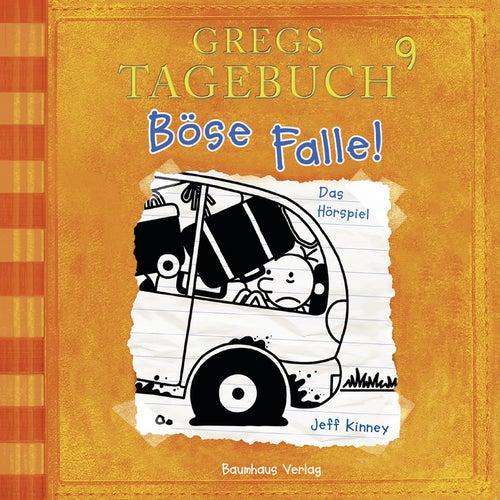Gregs Tagebuch 9: Böse Falle! (Hörspiel) von Jeff Kinney