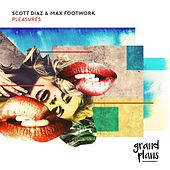 Pleasures by Scott Diaz