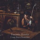 Come Back Fighting de Philippa Hanna