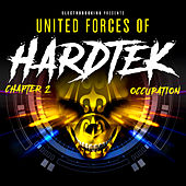 Electrobooking Presents United Forces of Hardtek, Chapter 2: Occupation von Various Artists