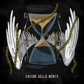 Catene Della Mente by Kronos