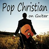Pop Christian on Guitar by The O'Neill Brothers Group