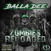 Zombies Reloaded by Balla Dee