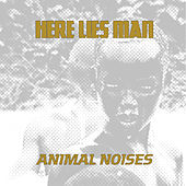 Animal Noises di Here Lies Man