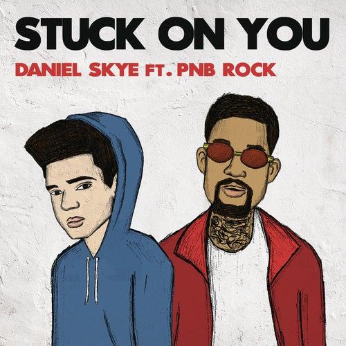 Stuck On You de Daniel Skye