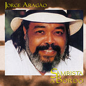 Sambista a bordo by Jorge Aragão