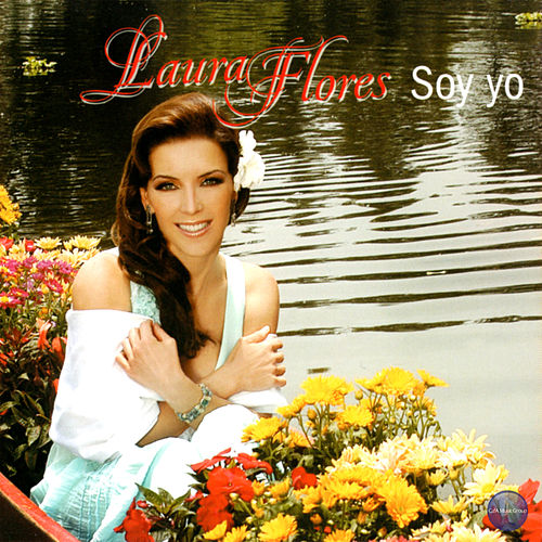 Soy Yo by Laura Flores