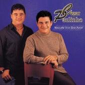 Ninguém vive sem amor de Cezar & Paulinho