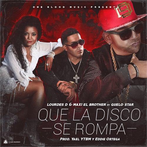 Que la Disco Se Rompa by Maxi El Brother