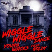 Wiggle Wiggle Dance (feat. Goldy) von Young Quicks