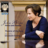 John Blow: Venus and Adonis (Wigmore Hall Live) by Various Artists