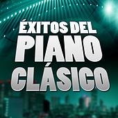 Éxitos del Piano Clásico by Various Artists