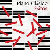 Piano Clásico: Éxitos by Various Artists