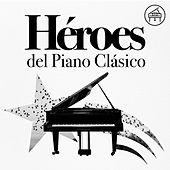 Heroes del Piano Clásico by Various Artists