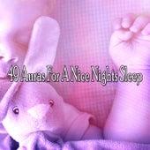 49 Auras For A Nice Nights Sleep by Deep Sleep Music Academy