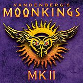 Mk II by Vandenberg's MoonKings