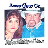 Love Goes On by Forbes Ministry of Music