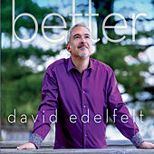 Better by David Edelfelt