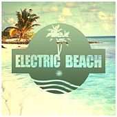 Electric Beach, Vol. 1 by Various Artists