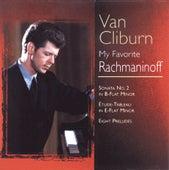 My Favorite Rachmaninoff by Van Cliburn
