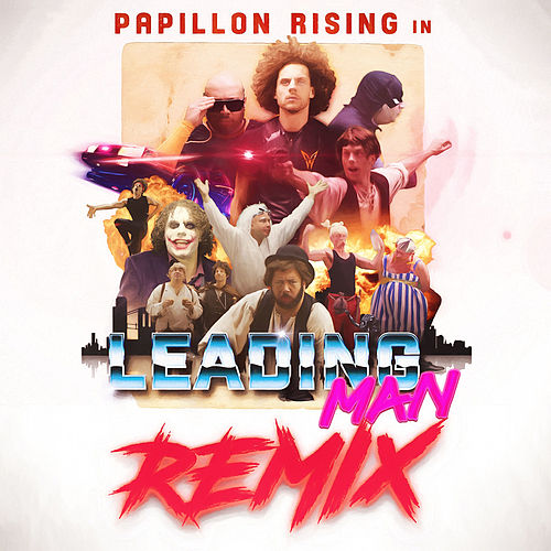 Leading Man (Remixes) by Papillon Rising