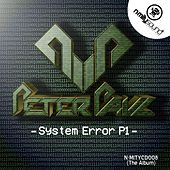 System Error, Pt. 1 - EP by Peter Paul