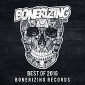 Best Of 2016: Bonerizing Records - EP by Various Artists
