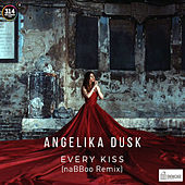 Every Kiss (naBBoo Remix) by Angelika Dusk